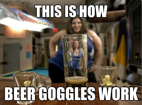 Beer Goggles what they really look like.png