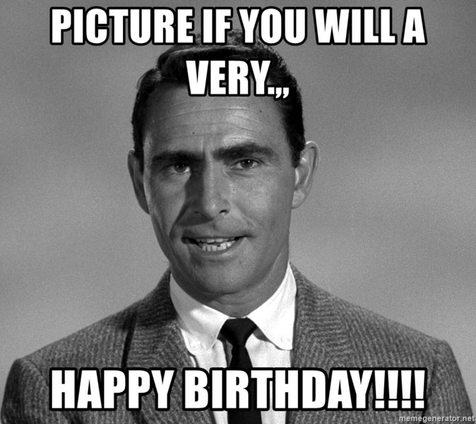 Happy Birthday -Picture if you will-.jpg