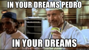 thumb_in-your-dreams-pedro-in-your-dreams-memegenerator-net-in-your-54373548.png
