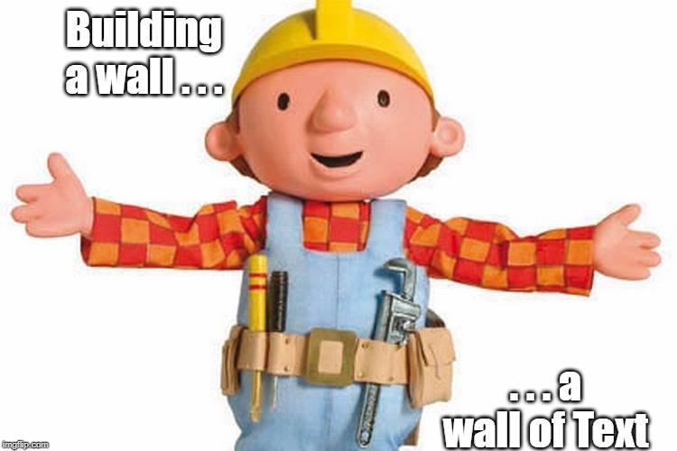 Wall of text -bob the builder-.jpg